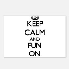 Keep Calm and Fun ON Postcards (Package of 8)