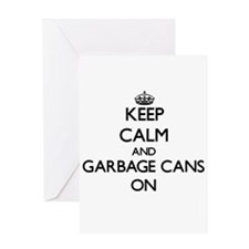 Keep Calm and Garbage Cans ON Greeting Cards