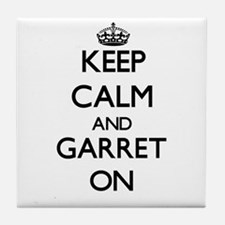 Keep Calm and Garret ON Tile Coaster