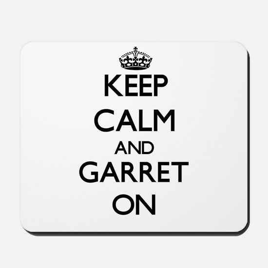 Keep Calm and Garret ON Mousepad