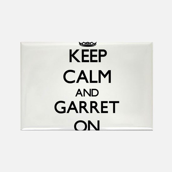 Keep Calm and Garret ON Magnets