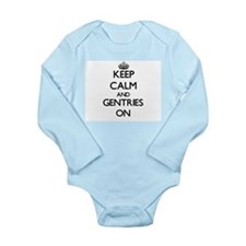 Keep Calm and Gentries ON Body Suit