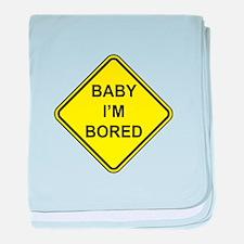 Baby I'm Bored baby blanket