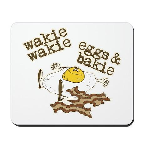 Wakie Wakie Eggs & Bakie Mousepad