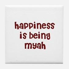 happiness is being Myah Tile Coaster