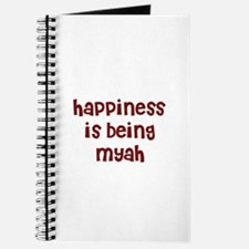 happiness is being Myah Journal