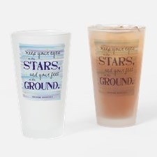 Keep Your Eyes On the Stars Drinking Glass