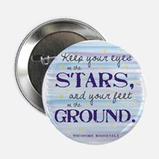 """Keep Your Eyes On the Stars 2.25"""" Button"""