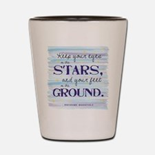 Keep Your Eyes On the Stars Shot Glass