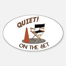 Quiet On Set Decal