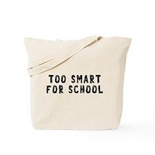 Too Smart Tote Bag