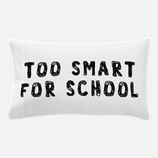 Too Smart Pillow Case