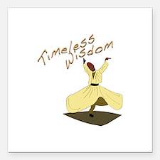 """Timeless Wisdom Square Car Magnet 3"""" x 3"""""""