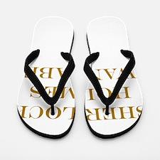 Sherlock Holmes Wannabe Flip Flops