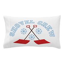 Shovel Crew Pillow Case