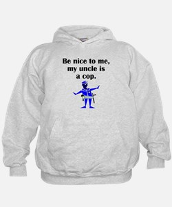 My Uncle Is A Cop Hoodie