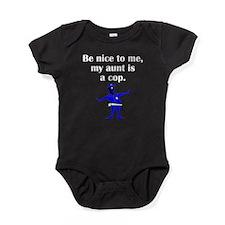 My Aunt Is A Cop Baby Bodysuit