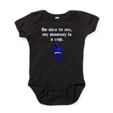My Mommy Is A Cop Baby Bodysuit