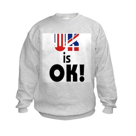 UK is OK Kids Sweatshirt
