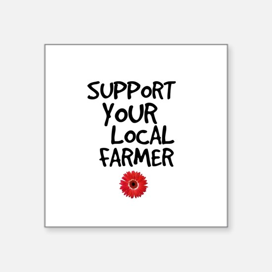 Support Local Farmer Sticker