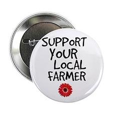 """Support Local Farmer 2.25"""" Button"""