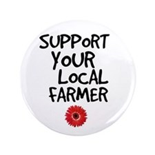 """Support Local Farmer 3.5"""" Button (100 pack)"""