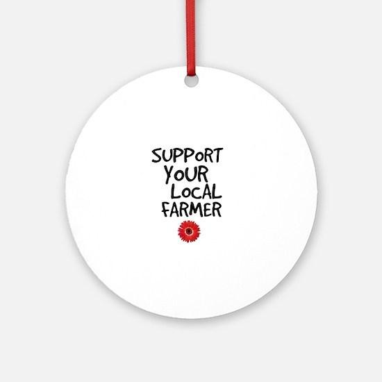 Support Local Farmer Ornament (Round)