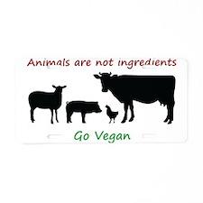 Animals are not ingredients: Go Vegan Aluminum Lic