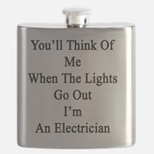 You'll Think Of Me When The Lights Go Out I' Flask