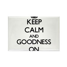 Keep Calm and Goodness ON Magnets
