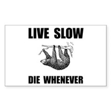 Live Slow Die Whenever Sloth Decal