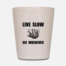Live Slow Die Whenever Sloth Shot Glass