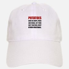 Potatoes Give Us Baseball Baseball Baseball Cap