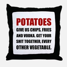 Potatoes Give Us Throw Pillow