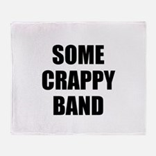 Some Crappy Band Throw Blanket