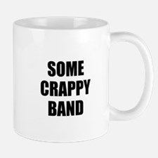 Some Crappy Band Mugs