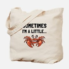 Sometimes A Crab Tote Bag