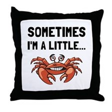 Sometimes A Crab Throw Pillow