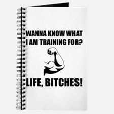 Training For Life Bitches Journal