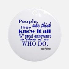 Know it all-blue Round Ornament