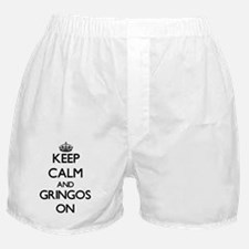 Keep Calm and Gringos ON Boxer Shorts