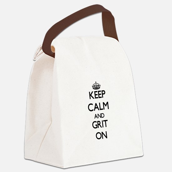 Keep Calm and Grit ON Canvas Lunch Bag