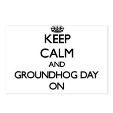 Keep Calm and Groundhog D Postcards (Package of 8)