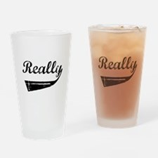 Really 2 Drinking Glass