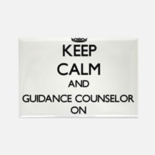 Keep Calm and Guidance Counselor ON Magnets