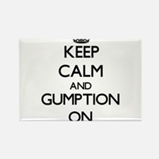 Keep Calm and Gumption ON Magnets
