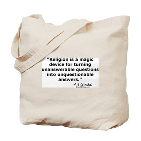 Religion - Unquestionable Ans Tote Bag