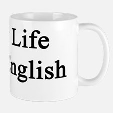 Enjoy Life Learn English  Mug