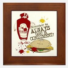 Always Use A Condiment! Framed Tile