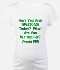 Be AWESOME Shirt